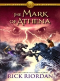 Ebook Dấu hiệu Athena (The Mark of Athena) - Rick Riordan